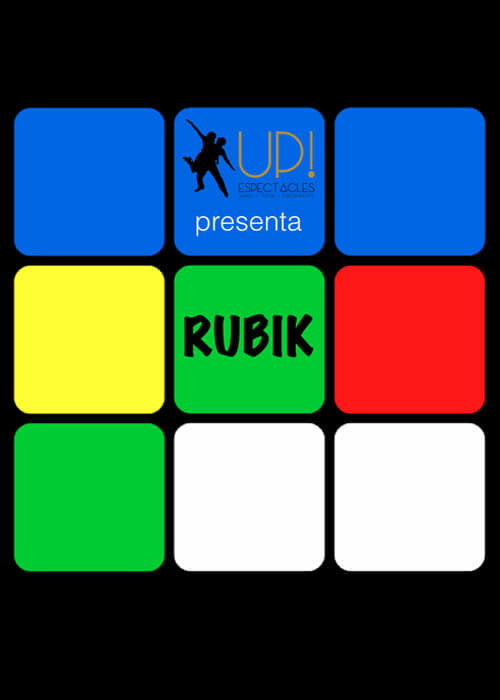 Rubik, un espectáculo de Up!Espectacles